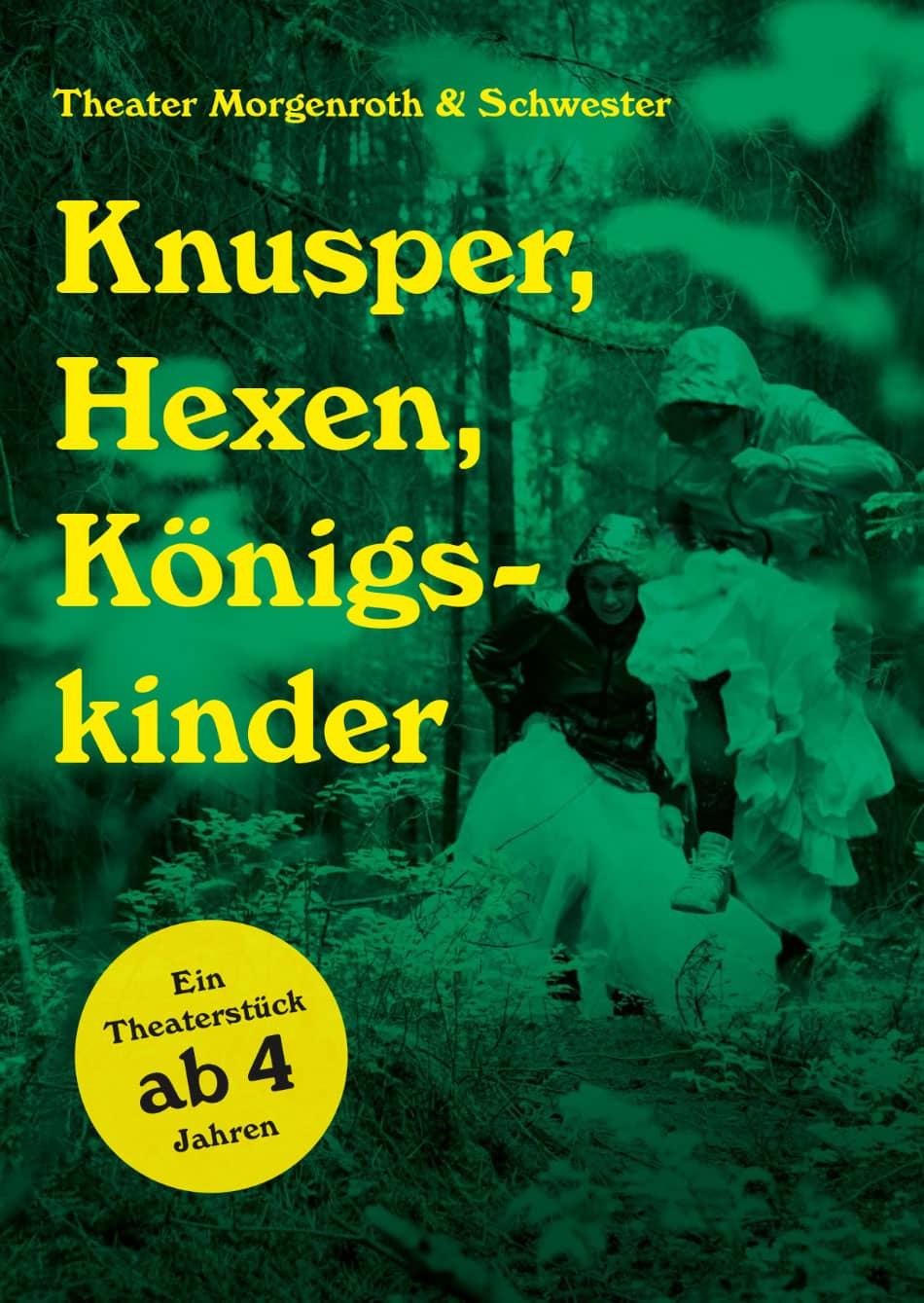 Flyer Knusper, Hexen, Königskinder